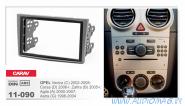 Carav 11-090 (2-DIN OPEL Vectra 2002-2008, Corsa 2006+, Zafira 2005+, Agila 2000-2007, Astra 2004+)