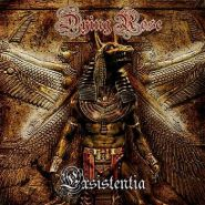 """DYING ROSE """"Existentia"""""""