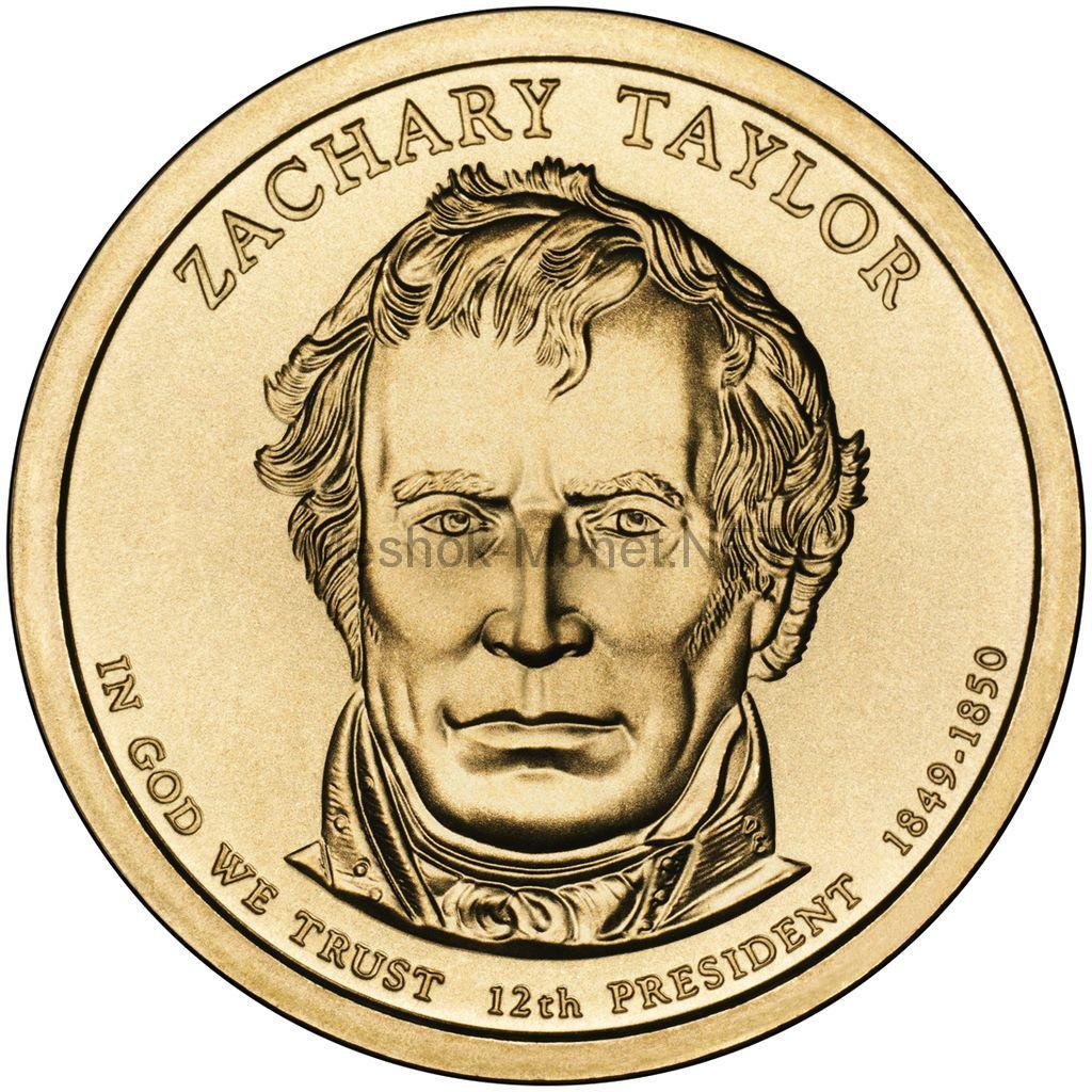 1 доллар США 2009 год Серия Президентские доллары Закари Тейлор