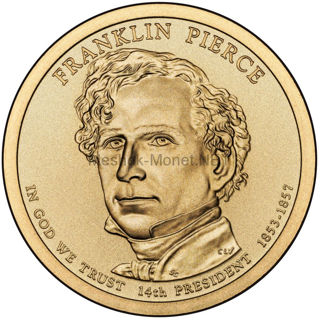 1 доллар США 2010 год Серия Президентские доллары Франклин Пирс
