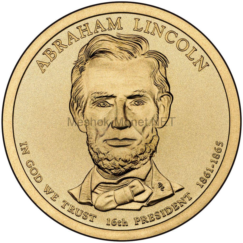 1 доллар США 2010 год Серия Президентские доллары Авраам Линкольн