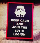 Патч Сохраняйте спокойствие и присоединитесь 501'st легиону из ПВХ, Звездные войны
