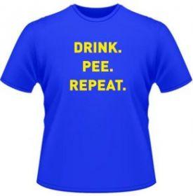 drink pee repeat