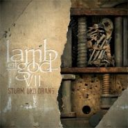 LAMB OF GOD VII - Sturm Und Drang