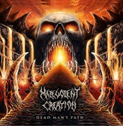 "MALEVOLENT CREATION ""Dead Man's Path"" - 2015"