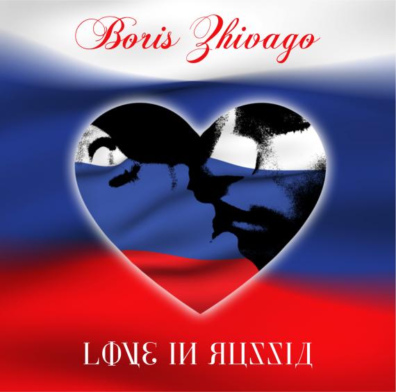 Boris Zhivago - Love In Russia  2015 LP