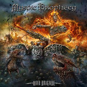 "MYSTIC PROPHECY ""War Brigade"""