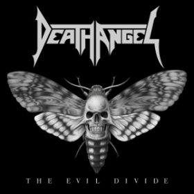"""DEATH ANGEL """"The Evil Divide"""""""