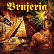 BRUJERIA - Pocho Aztlan