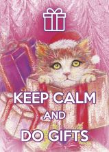 KEEP CALM and do gifts
