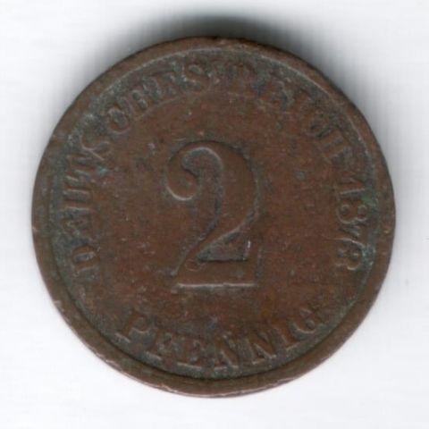 2 пфеннига 1873 г. A, редкий год Германия