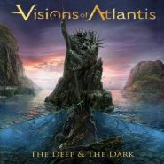"VISIONS OF ATLANTIS ""The Deep And The Dark"" [DIGI]"