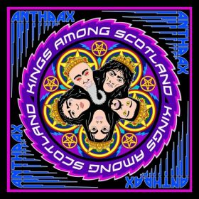 """ANTHRAX """"Kings Among Scotland"""" [2CD-DIGI]"""