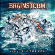"BRAINSTORM ""Liquid Monster"" 2005"