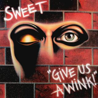 SWEET  Give Us A Wink 1976 (2018)