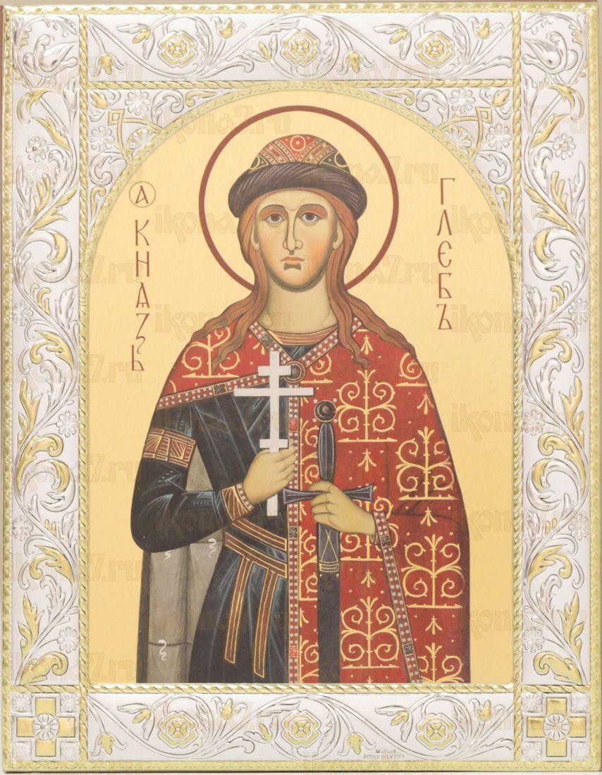 Икона Глеб благоверный князь (14х18см)