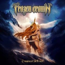 "FROZEN CROWN ""Crowned In Frost"" 2019"