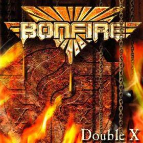 BONFIRE - Double X 2006/2017