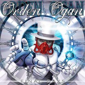 ORDEN OGAN - Final Days 2021