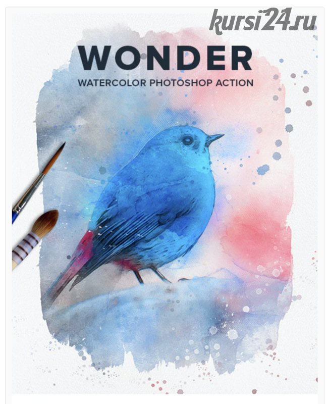 [graphicriver.net] Wonder Watercolor Photoshop Action / Экшен Photoshop 'Чудо-акварель'