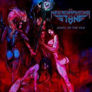 NECROMANCING THE STONE - Jewel of the Vile 2016
