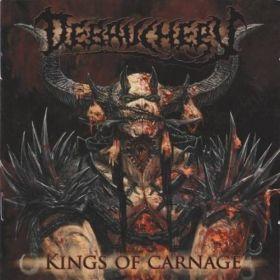 DEBAUCHERY - Kings of Carnage 2013