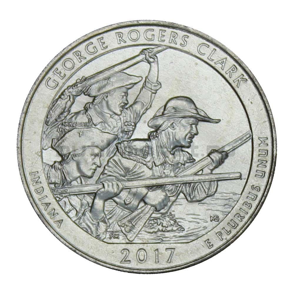25 центов 2017 США Национальный исторический парк имени Джорджа Роджерса Кларка P