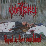 VOMITORY Raped in their own blood [DIGI]