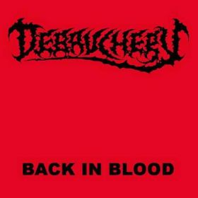 DEBAUCHERY - Back in Blood 2007