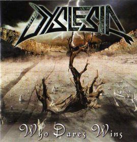 DYSLESIA - Who Dares Win