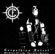 CARPATHIAN FOREST - WE'RE GOING TO HELL FOR THIS 2002