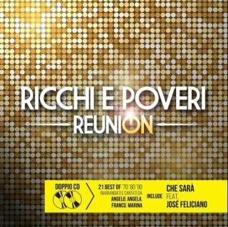 Ricchi E Poveri - Reunion (The Best) 2021 2LP