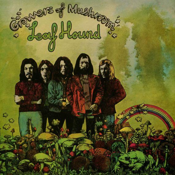Leaf Hound - Growers of Mushroom 1971