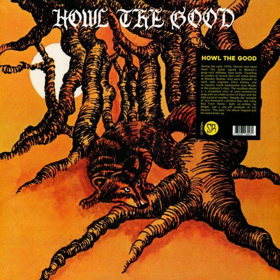 Howl The Good - Howl The Good 1972 (2020) LP