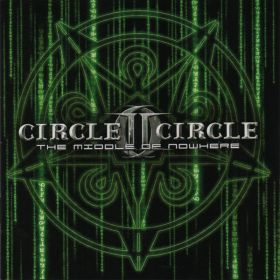 CIRCLE II CIRCLE (Savatage) - The Middle Of Nowhere 2005
