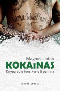Kokainas: knyga apie tuos, kurie j? gamina