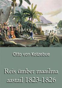 Reis ?mber maailma aastail 1823-1826