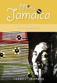 Minu Jamaica. Pole probleemi!