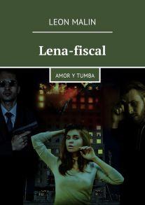 Lena-fiscal. Amor y tumba