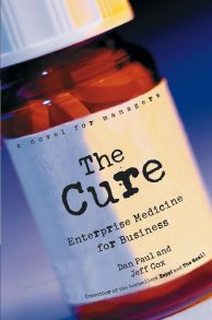 The Cure. Enterprise Medicine for Business: A Novel for Managers