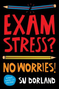 Exam Stress?. No Worries!