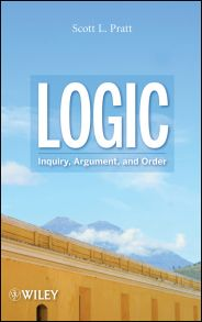 Logic. Inquiry, Argument, and Order