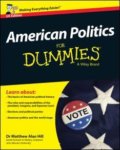 American Politics For Dummies - UK